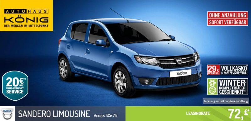 Autohaus König - Dacia Sandero Limousine Leasing